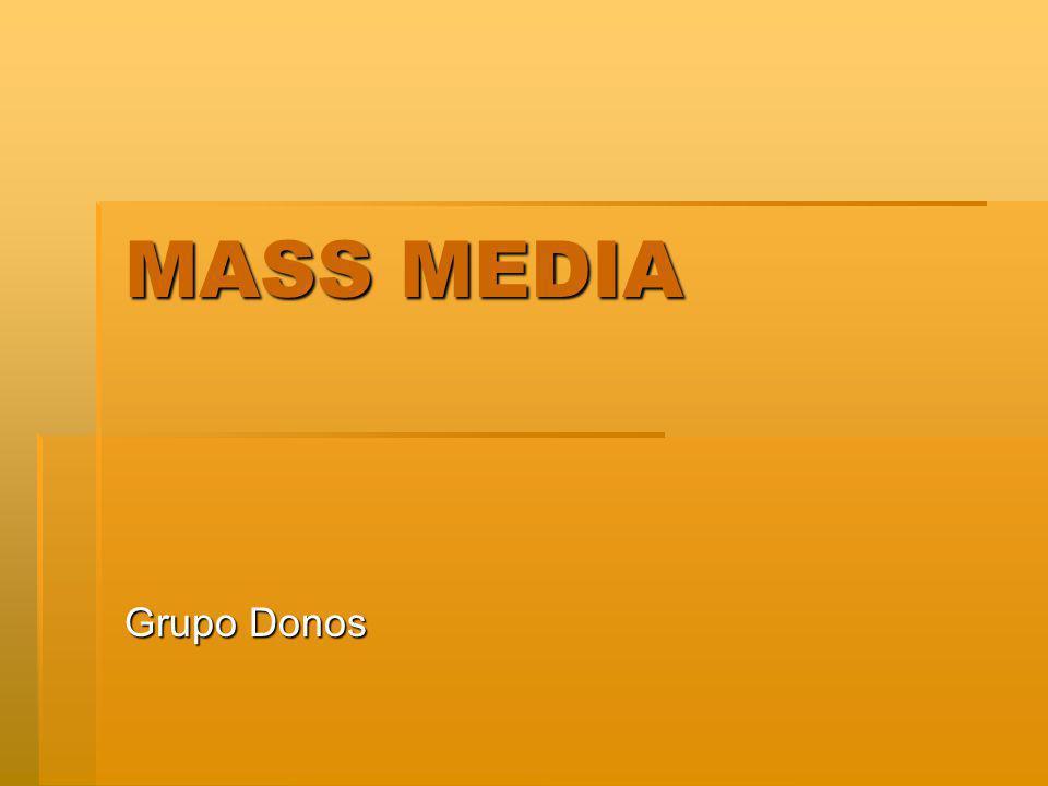 MASS MEDIA Grupo Donos