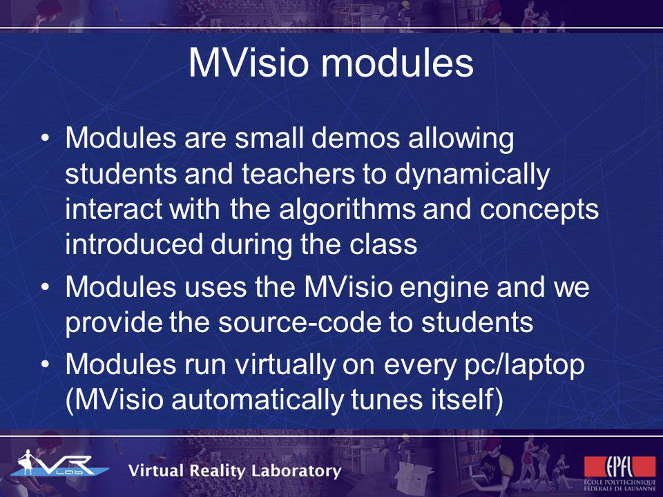 MVisio modules Typically, a module features: – a screenshot of the lesson slide – an intuitive and user-friendly interface (few buttons, click & drag interaction) Students can practice with modules directly on their notebooks or PDAs during the lessons Modules can be directly inserted in PowerPoint presentations or launched separately