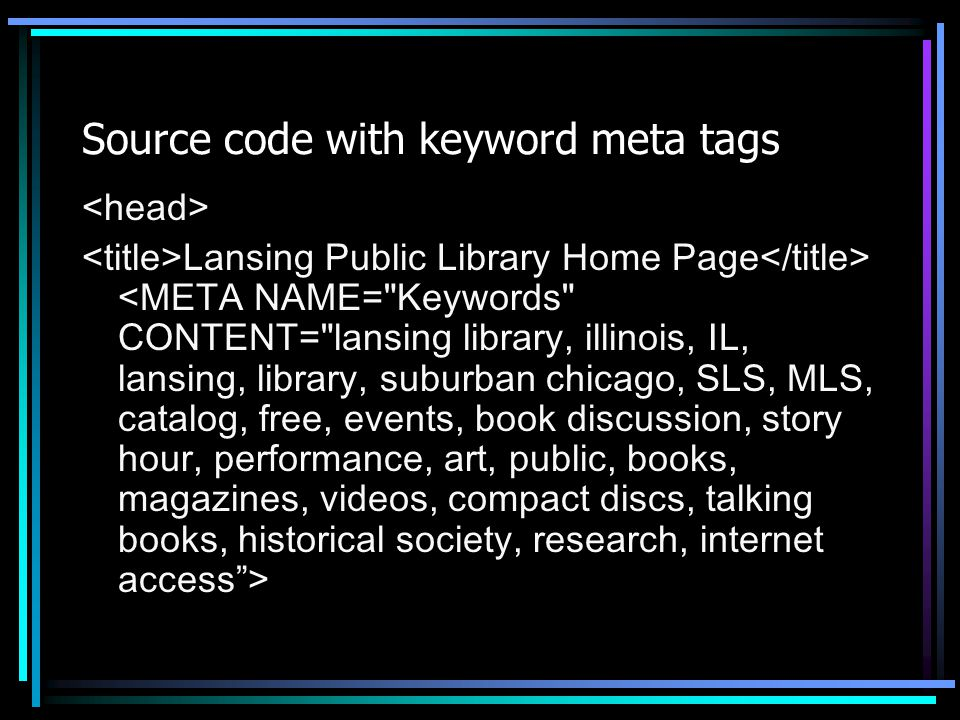 Source code with keyword meta tags Lansing Public Library Home Page