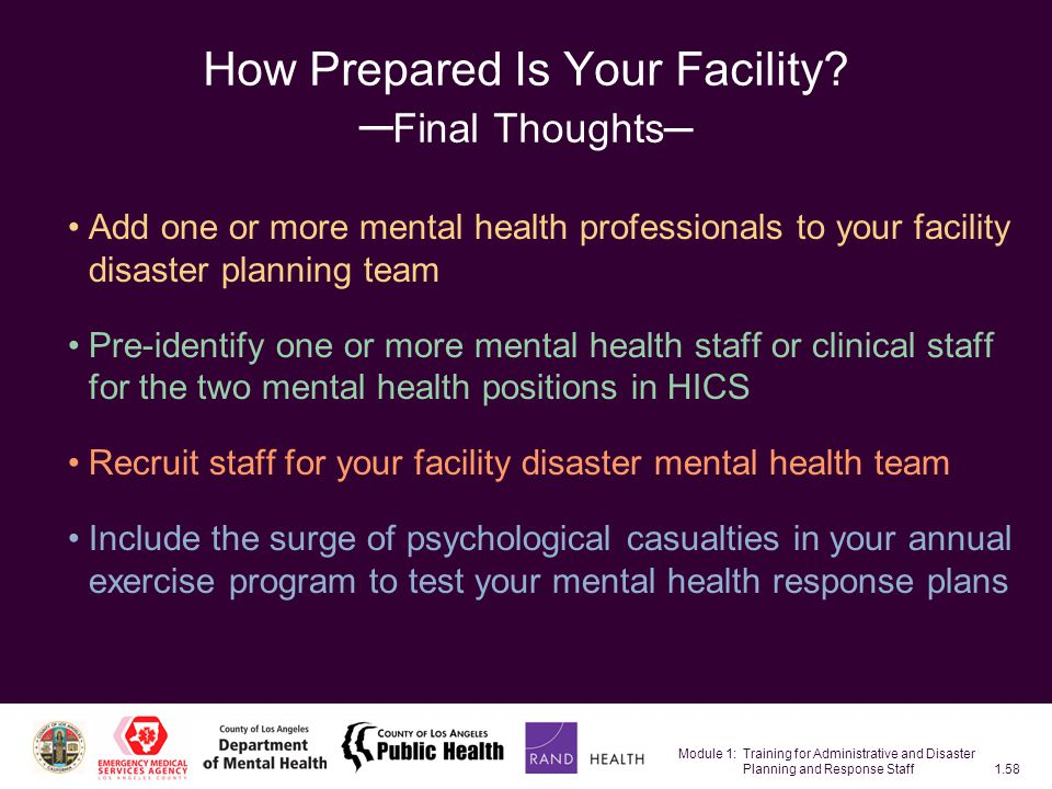 Module 1: Training for Administrative and Disaster Planning and Response Staff1.58 How Prepared Is Your Facility.