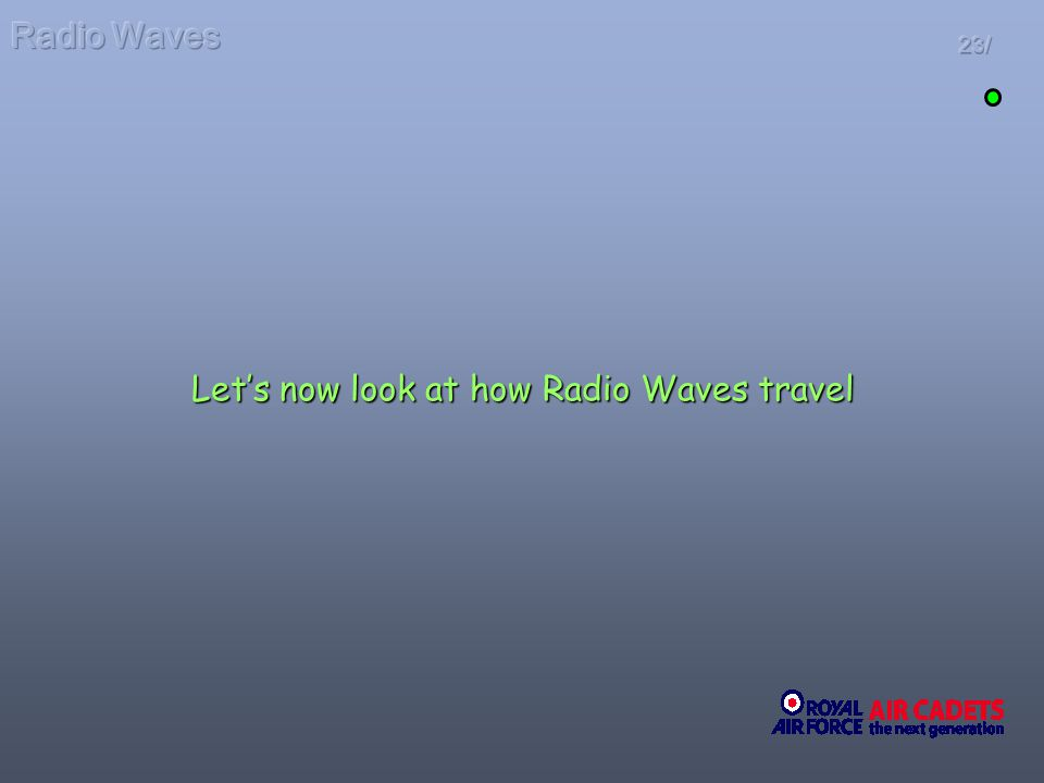 23/ Lets now look at how Radio Waves travel