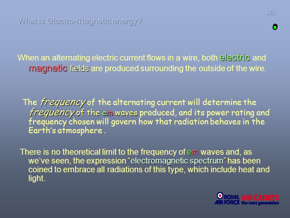 36/ electric magnetic fields When an alternating electric current flows in a wire, both electric and magnetic fields are produced surrounding the outs