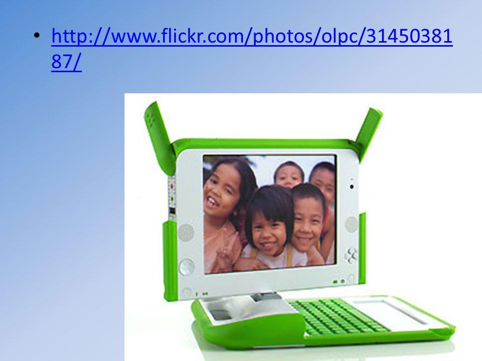 http://www.flickr.com/photos/olpc/31450381 87/ http://www.flickr.com/photos/olpc/31450381 87/