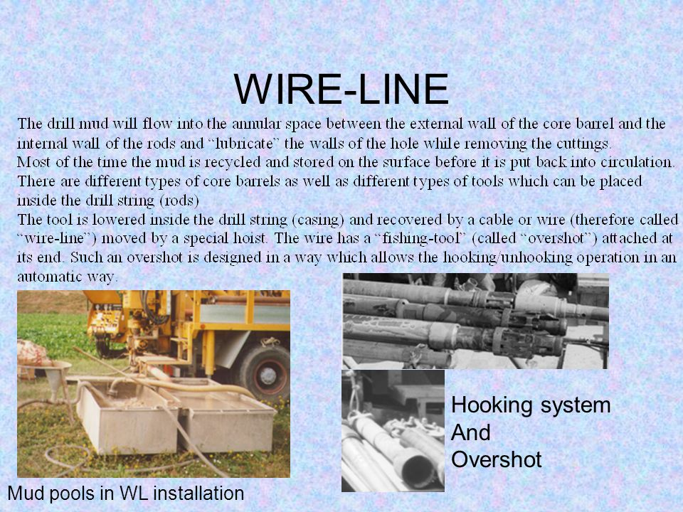 WIRE-LINE Mud pools in WL installation Hooking system And Overshot