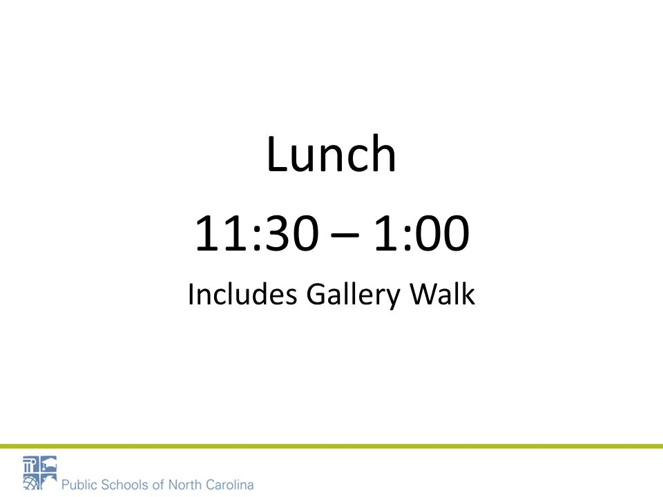 Lunch 11:30 – 1:00 Includes Gallery Walk