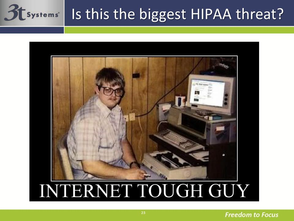 23 Is this the biggest HIPAA threat?
