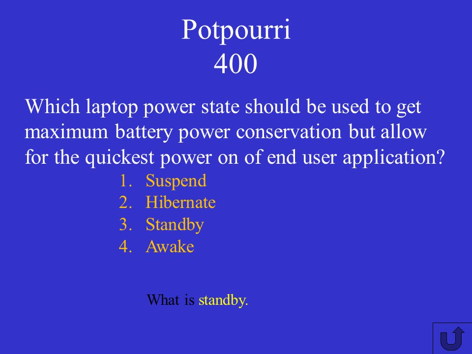 Potpourri 300 What is It reduces CPU power consumption and heat production. What is the benefit of using CPU throttling in laptops? 1.It reduces the p