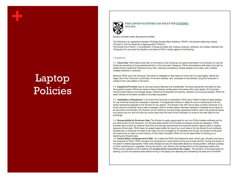 + Laptop Policies