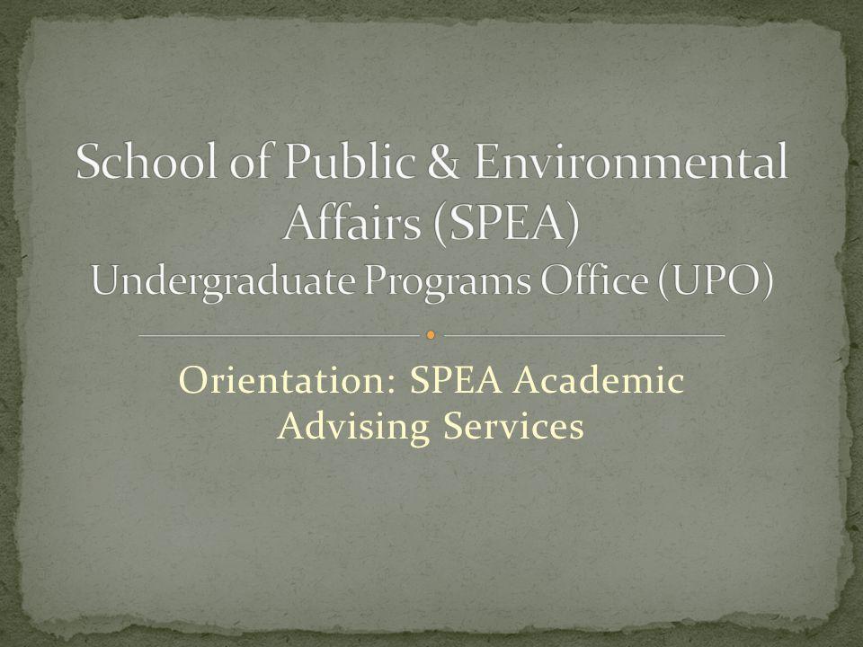 Orientation: SPEA Academic Advising Services
