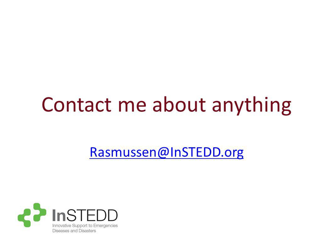 Contact me about anything Rasmussen@InSTEDD.org