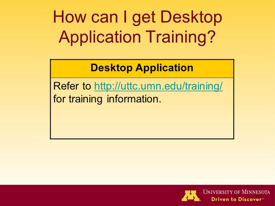 How can I get Desktop Application Training.