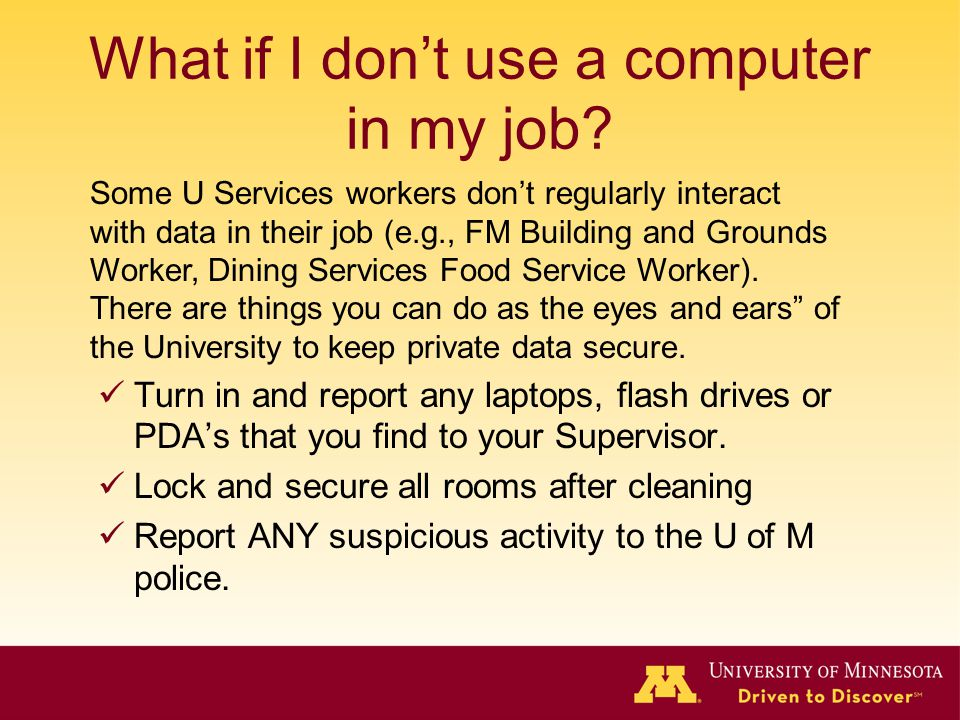 What if I dont use a computer in my job.