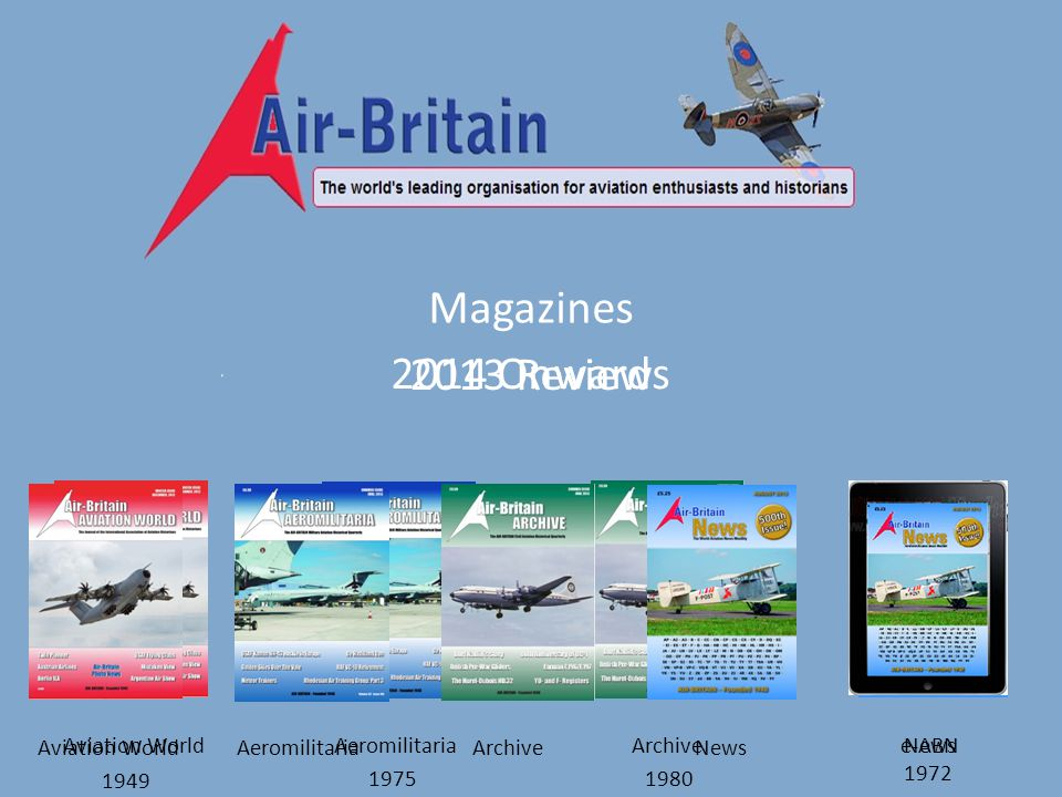 Magazines 2013 Review Aviation WorldAeromilitariaArchiveNews 2014 Onwards Aviation WorldAeromilitariaArchiveNews e-ABN 1949 19751980 1972