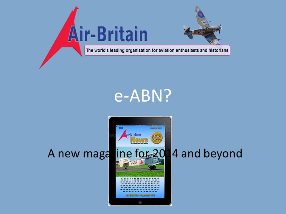 e-ABN A new magazine for 2014 and beyond