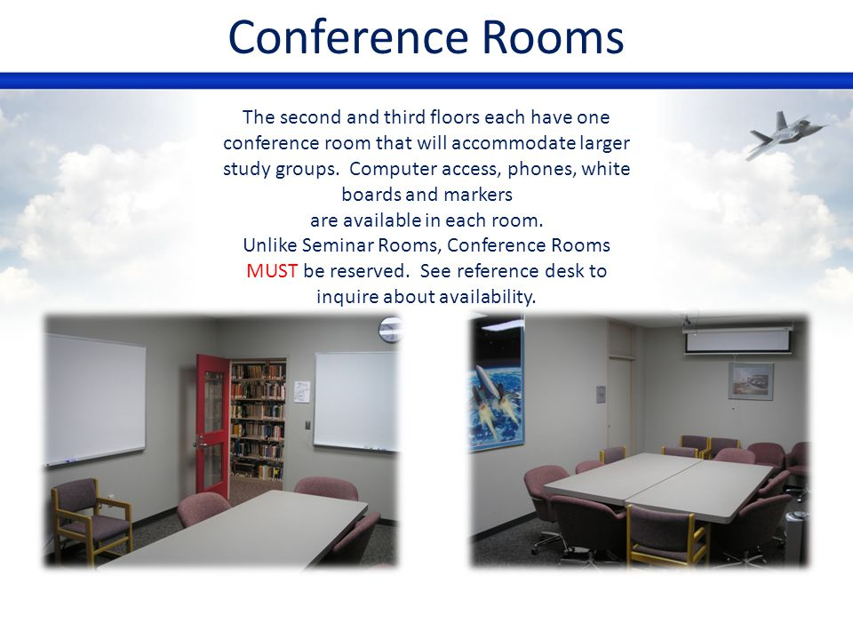 Conference Rooms The second and third floors each have one conference room that will accommodate larger study groups. Computer access, phones, white b