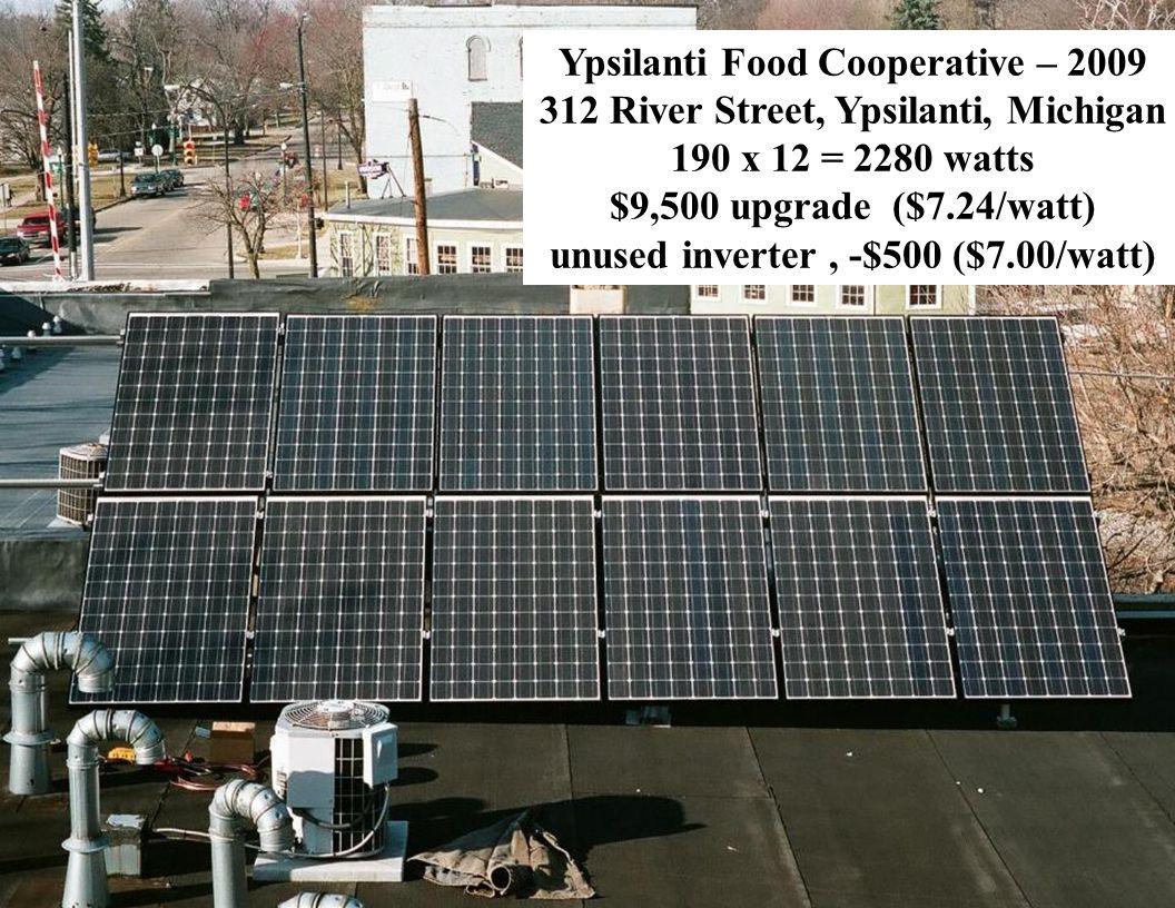 Slide 34 Ypsilanti Food Cooperative – 2009 312 River Street, Ypsilanti, Michigan 190 x 12 = 2280 watts $9,500 upgrade ($7.24/watt) unused inverter, -$