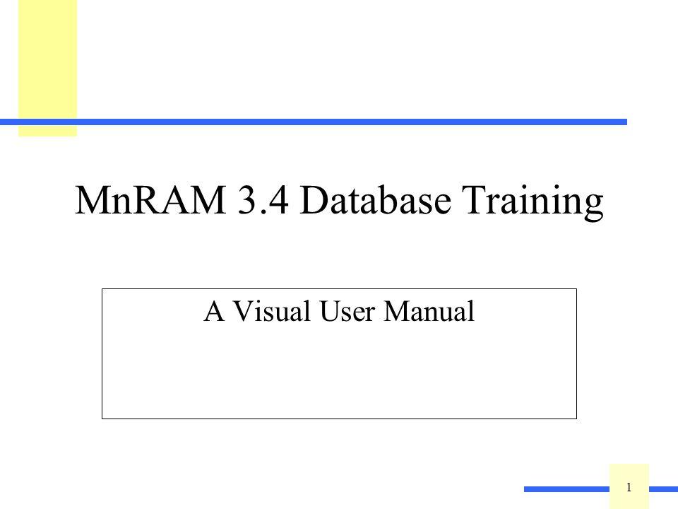 1 1 MnRAM 3.4 Database Training A Visual User Manual