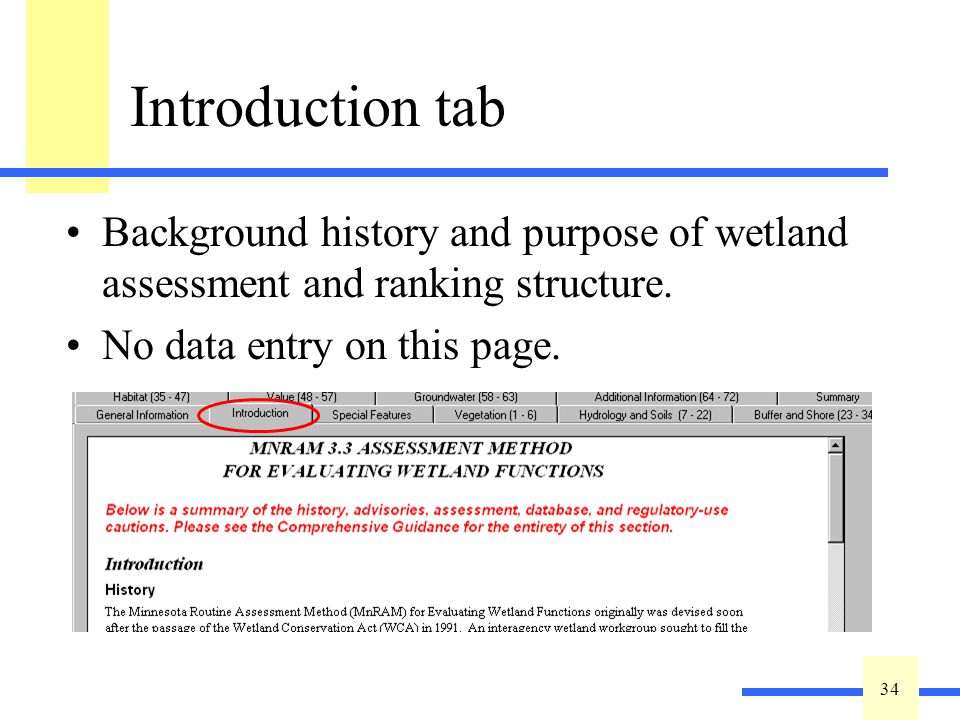 34 Introduction tab Background history and purpose of wetland assessment and ranking structure.