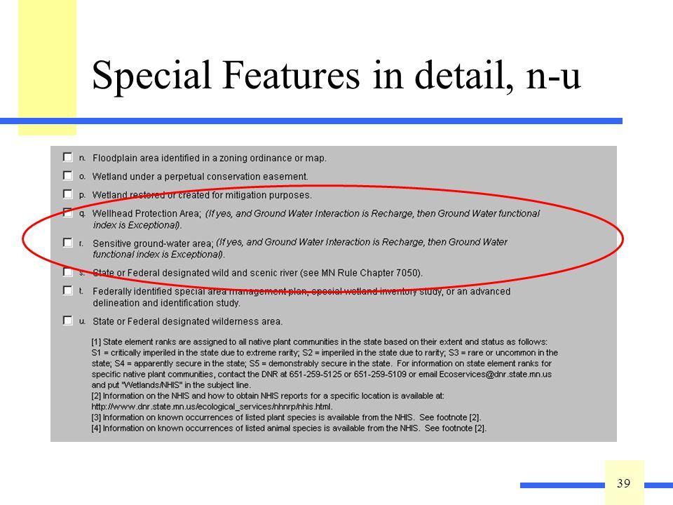 39 Special Features in detail, n-u