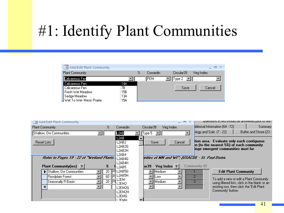 41 #1: Identify Plant Communities If you know the plant community but are unsure of the other classifications, press. Cowardin and Circular 39 designa