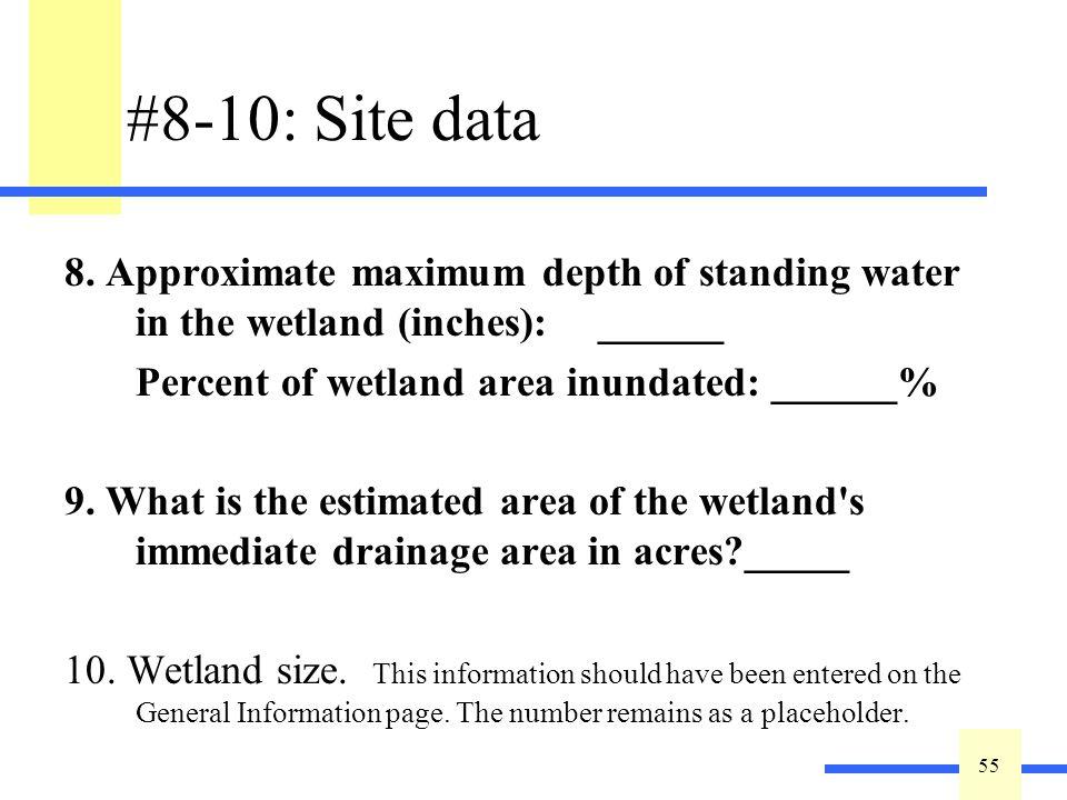 55 #8-10: Site data 8.
