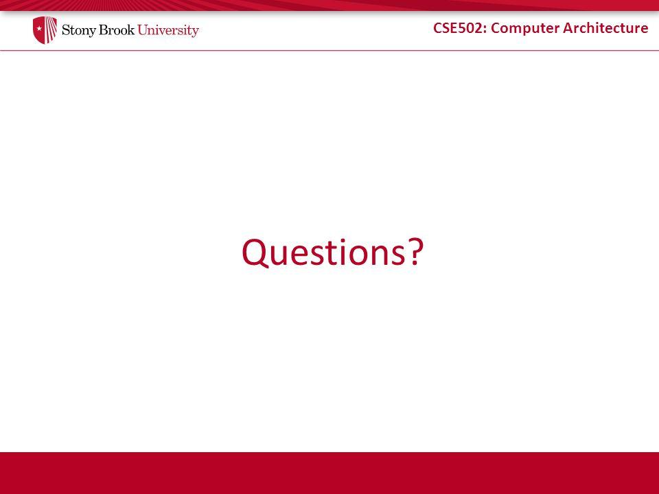 CSE502: Computer Architecture Questions
