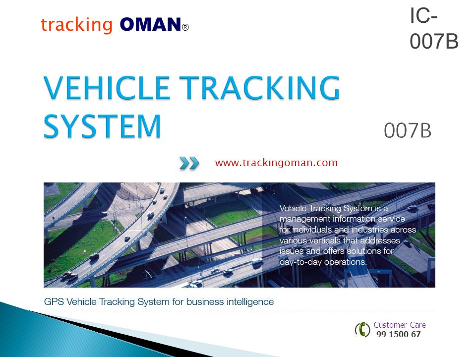 tracking OMAN ®® www.trackingoman.com Customer Care 99 1500 67 IC- 007B