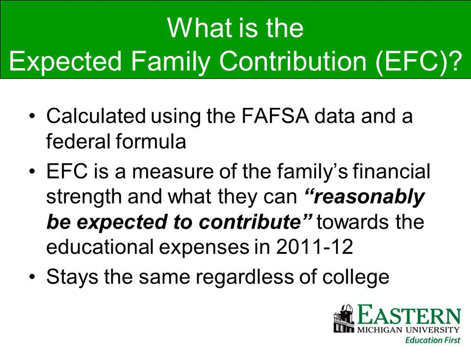 What is the Expected Family Contribution (EFC).