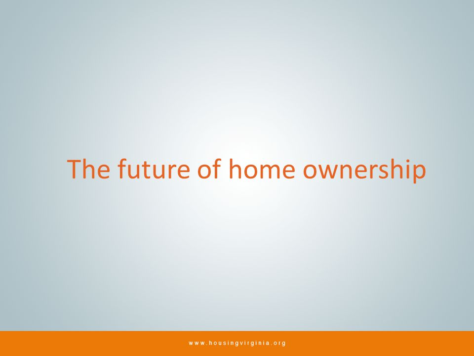 The future of home ownership