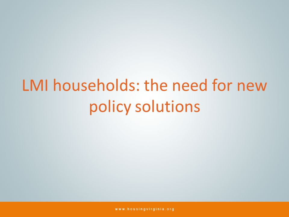 LMI households: the need for new policy solutions