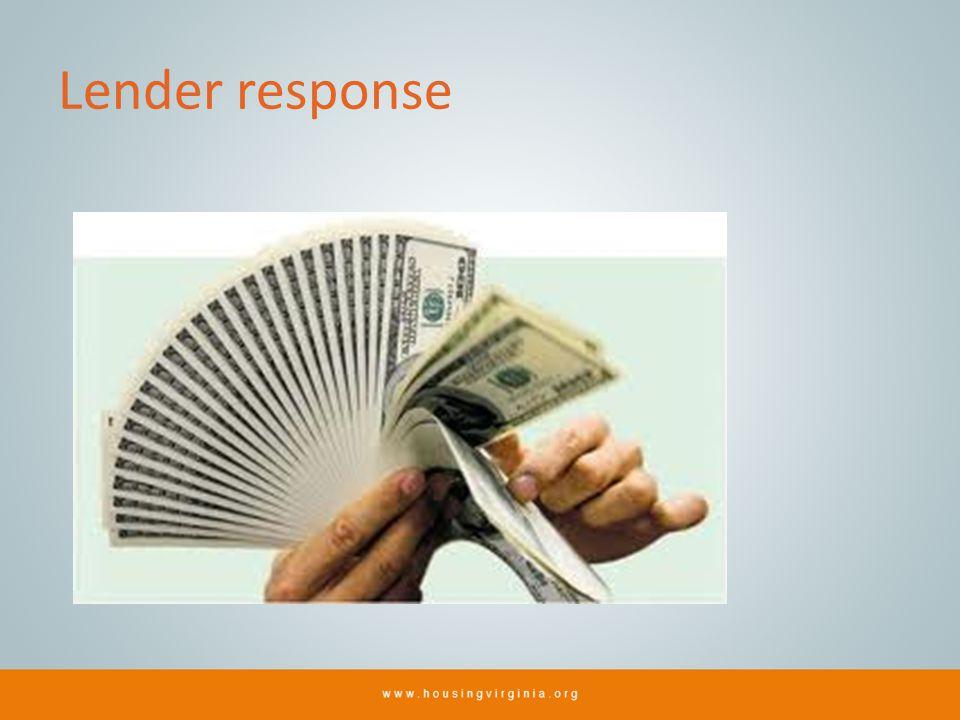 Lender response