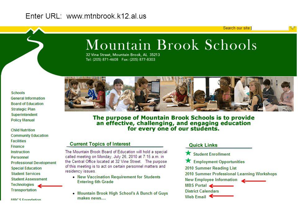 Enter URL: www.mtnbrook.k12.al.us