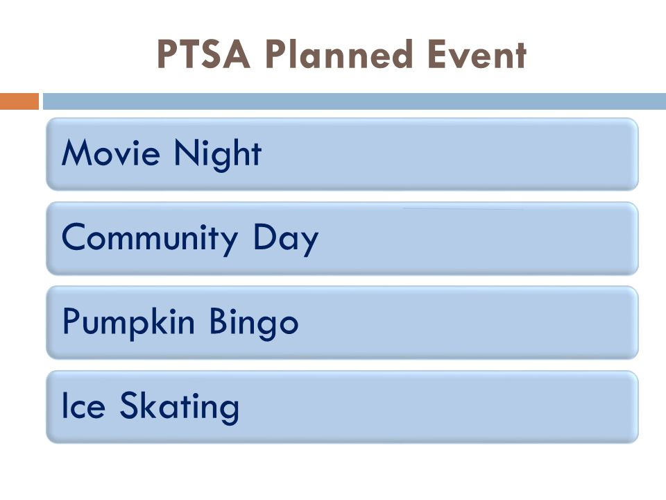PTSA Planned Event Movie NightCommunity DayPumpkin BingoIce Skating