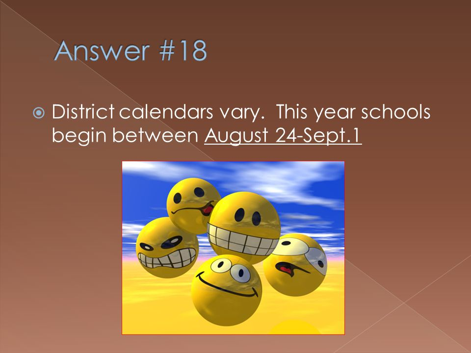 What day is your first workday in your District?