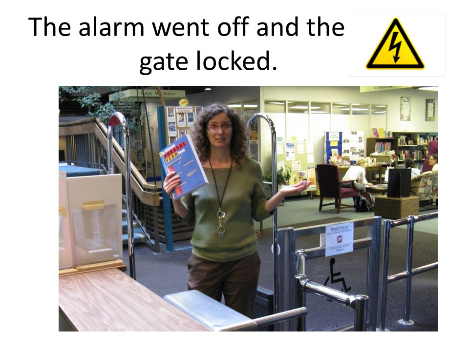 The alarm went off and the gate locked.