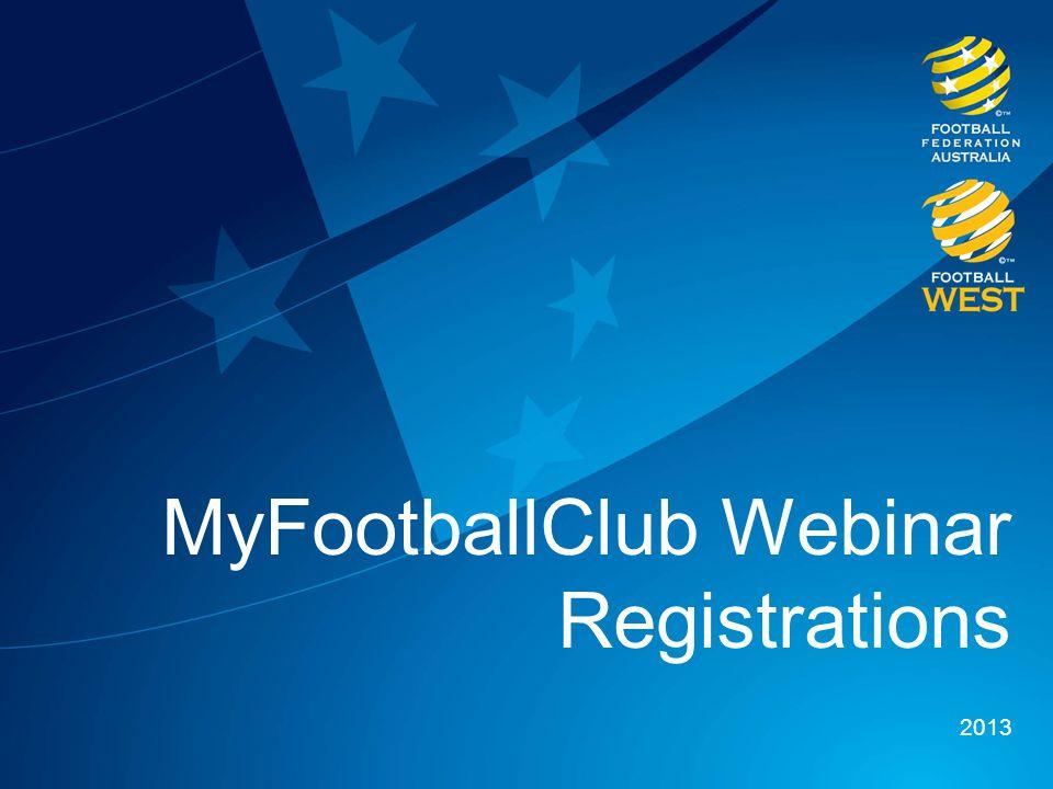 MyFootballClub Webinar Registrations 2013