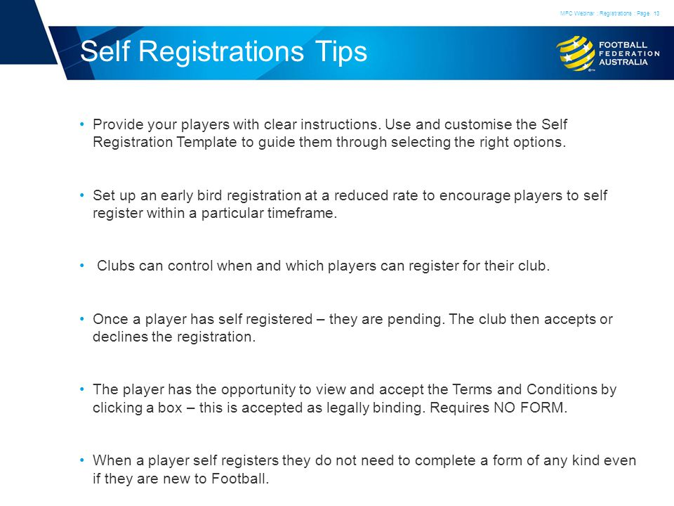 Self Registrations Tips Provide your players with clear instructions.