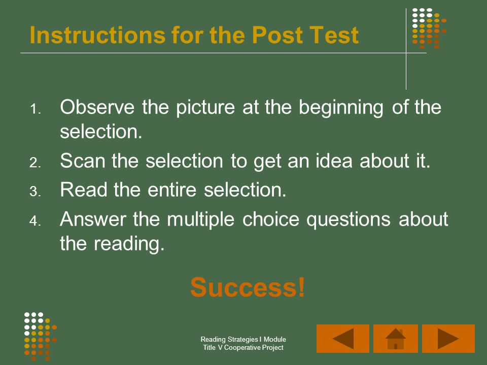 Reading Strategies I Module Title V Cooperative Project Instructions for the Post Test 1.