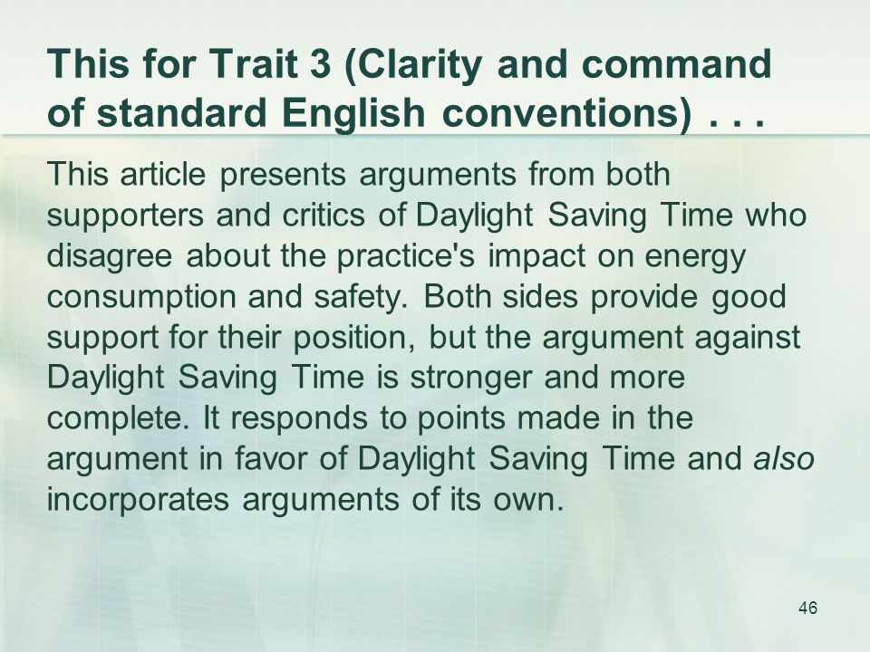 This for Trait 3 (Clarity and command of standard English conventions)...