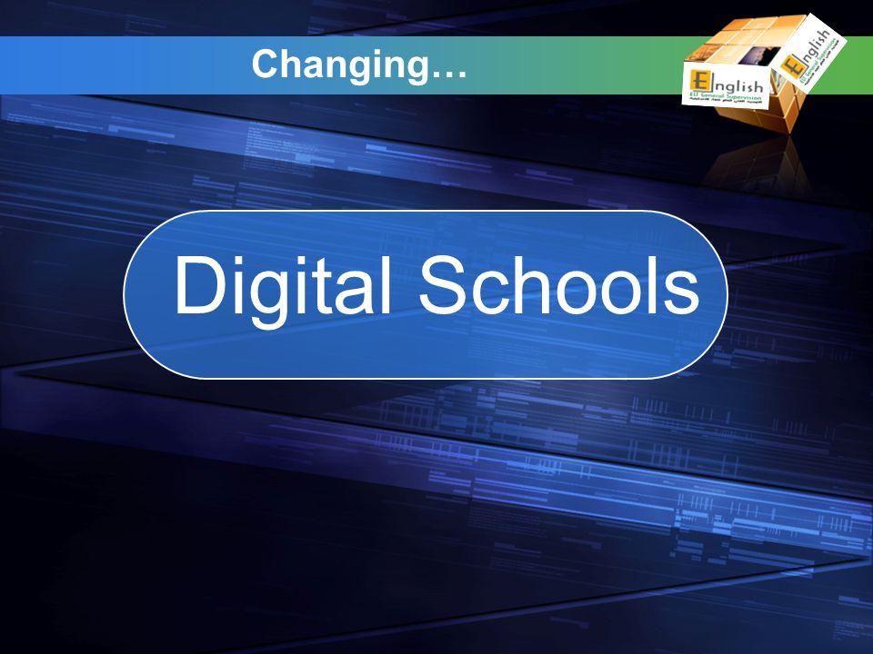 Changing… Digital Schools