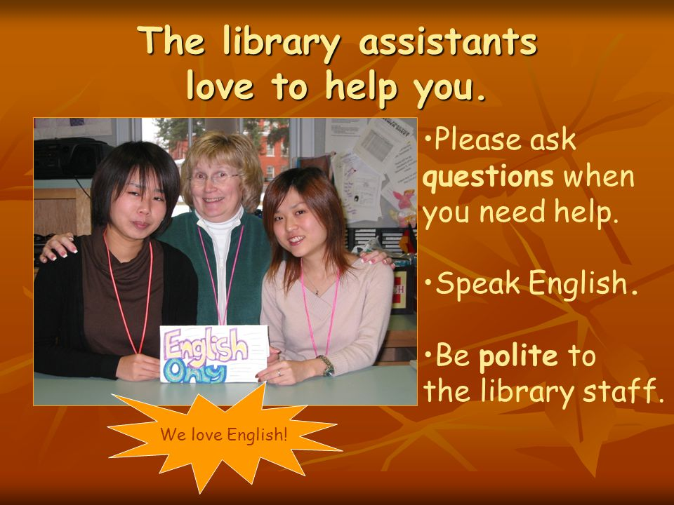 Susan and her staff are here to help you Ask us Ask us if you need help.