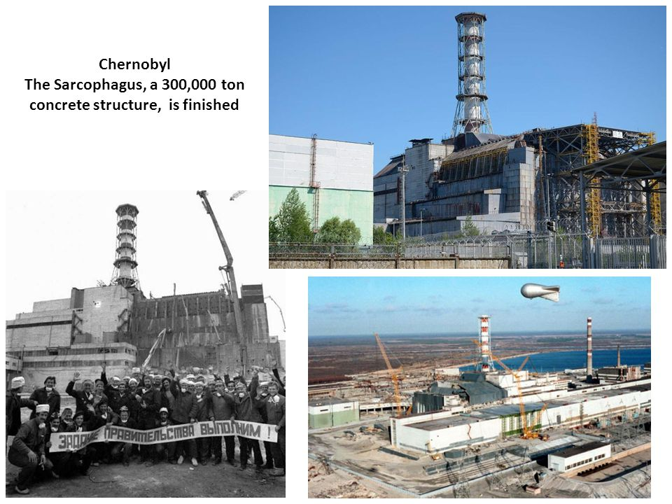 Chernobyl The Sarcophagus, a 300,000 ton concrete structure, is finished