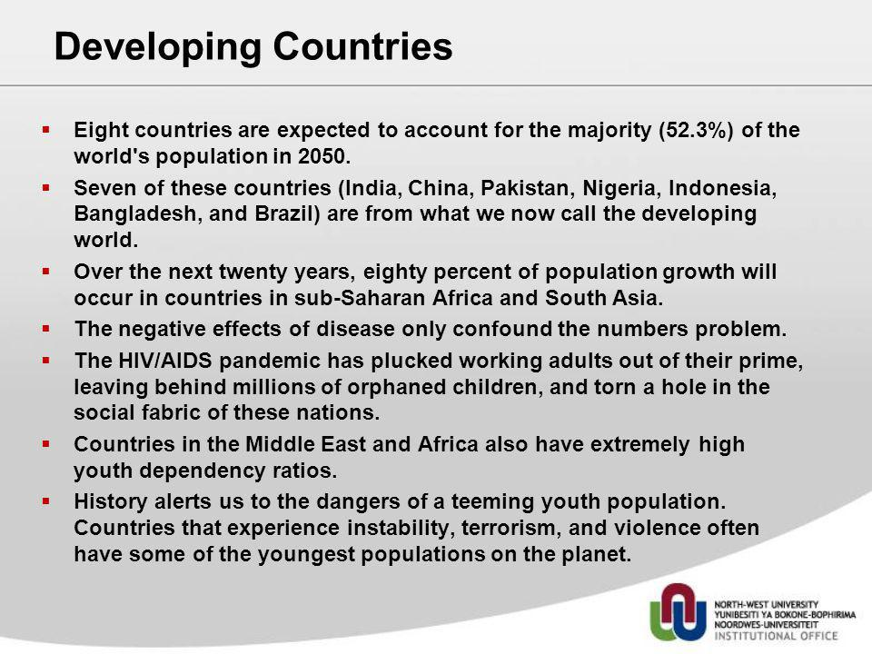 Developing Countries Eight countries are expected to account for the majority (52.3%) of the world's population in 2050. Seven of these countries (Ind