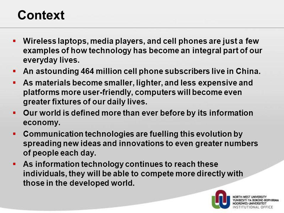 Wireless laptops, media players, and cell phones are just a few examples of how technology has become an integral part of our everyday lives. An astou