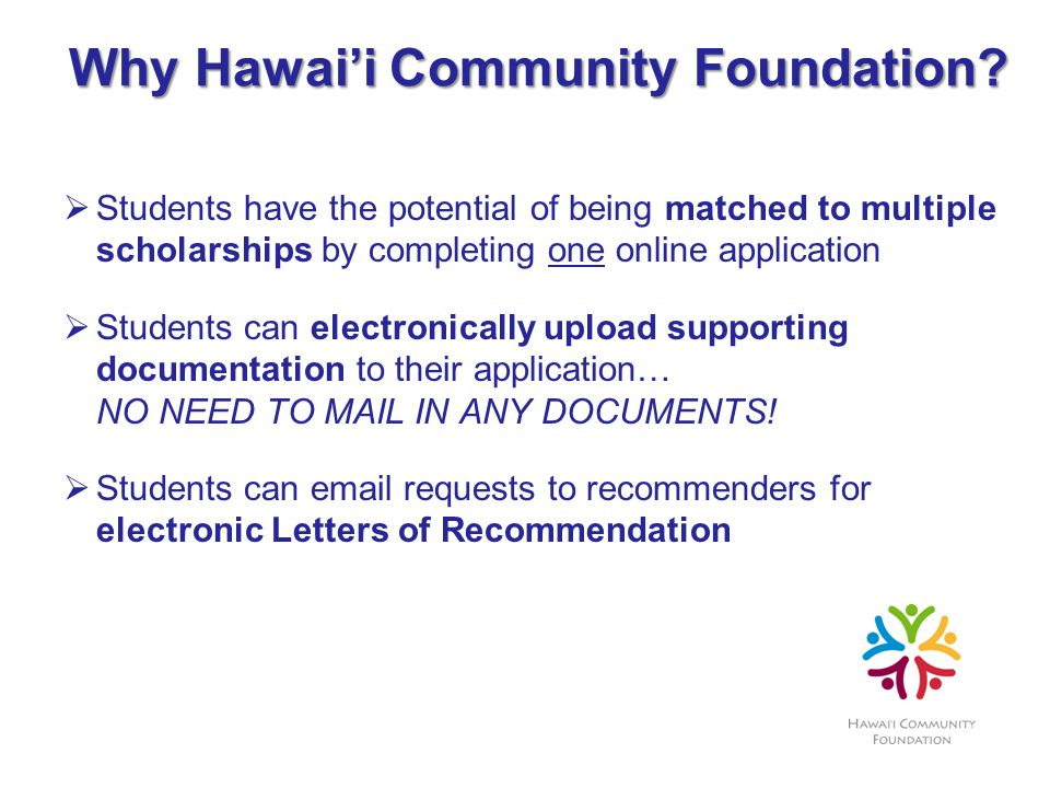 Why Hawaii Community Foundation.