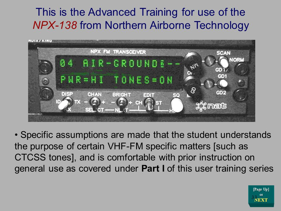 DEWG CAP 9/30/00 DEWG CAP 9/30/00 NAT NPX138N VHF-FM Radio Part II Advanced User Training on the use of Scanning, Priority, and Direct Frequency / Cha