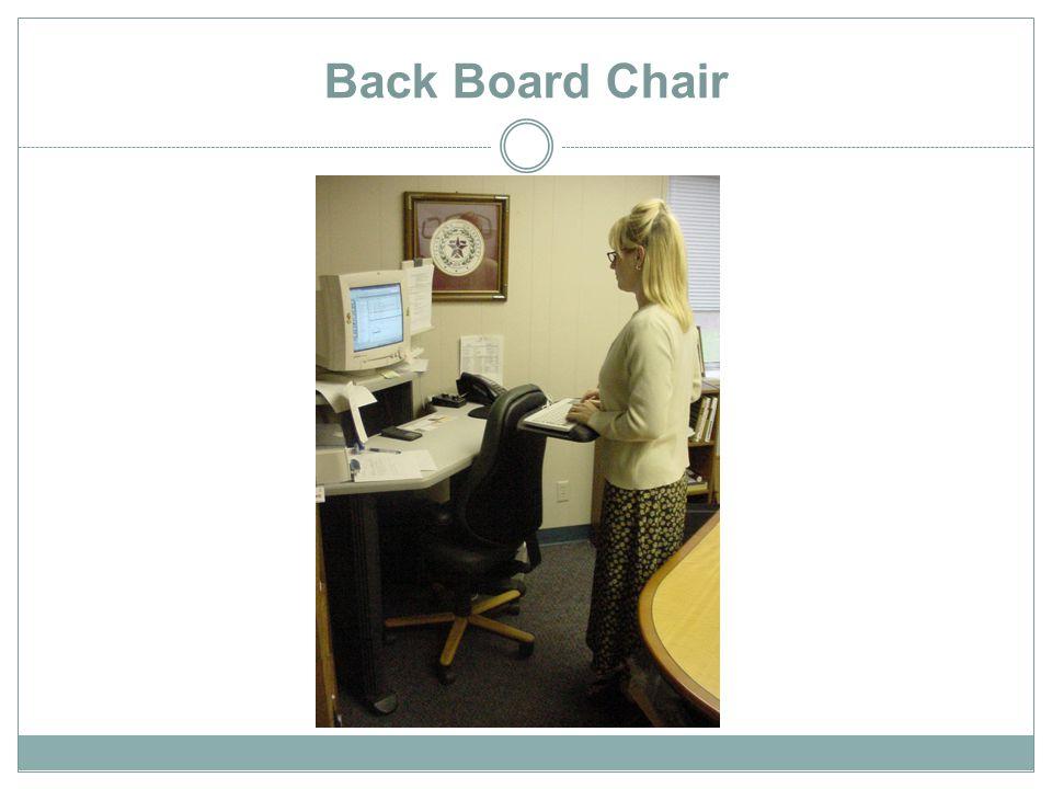 Back Board Chair