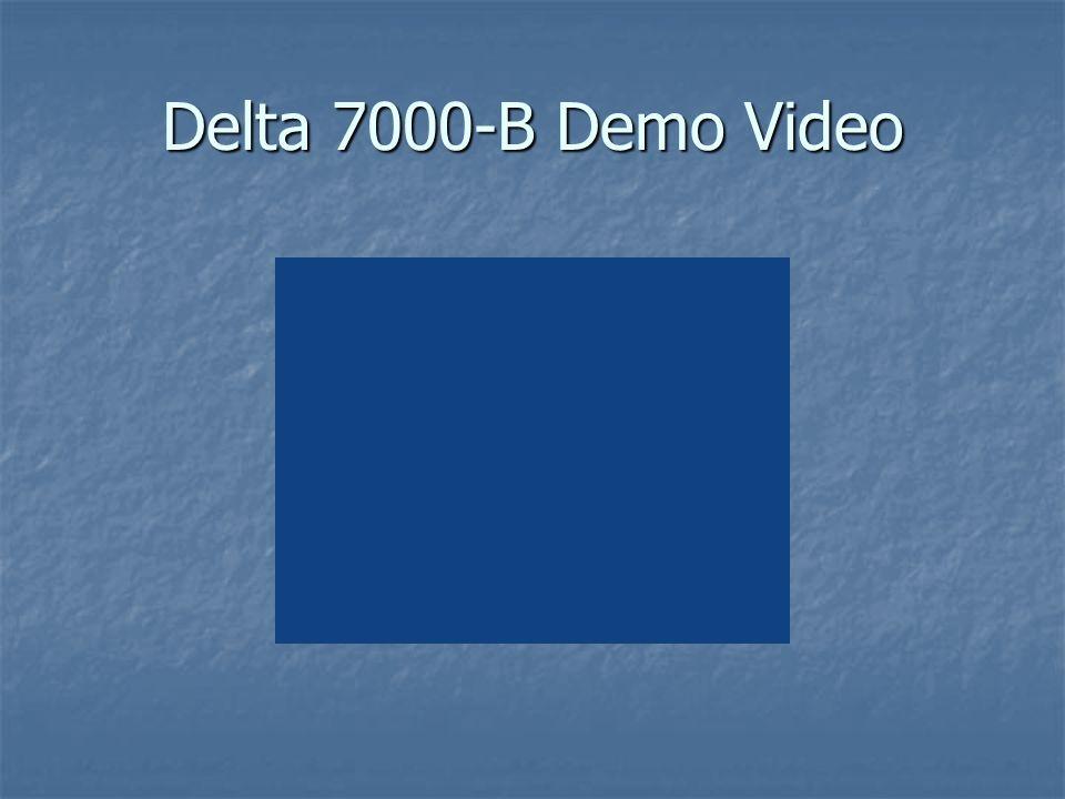 Delta 7000-B Demo Video