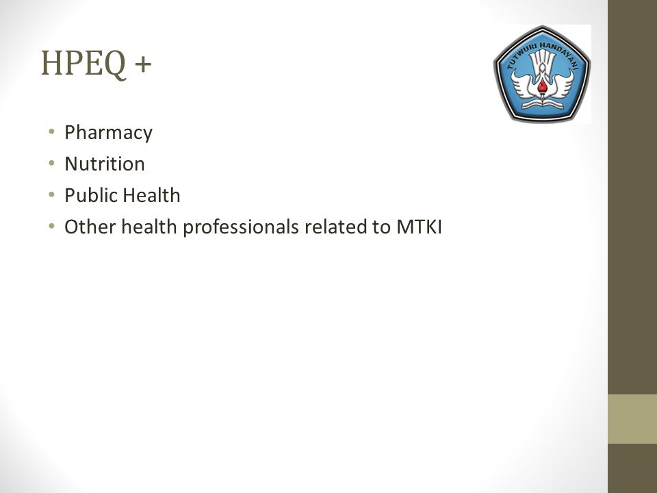 HPEQ + Pharmacy Nutrition Public Health Other health professionals related to MTKI