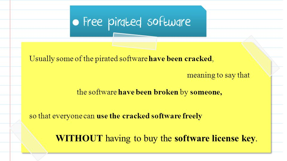 Free pirated software is an illegal copy of software thats free to use WITHOUT having to buy it.